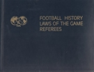 Football History - Laws of the Game - Referee (Luxury Edition)