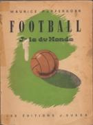 Maurice Pefferkorn – Football – Joie du Monde (Essay sur le Football)
