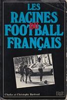 Les Racines du Football Francais
