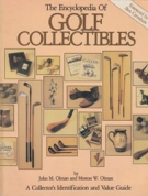 The Encyclopedia of Golf Collectibles - A Collector's Identification and Value Guide